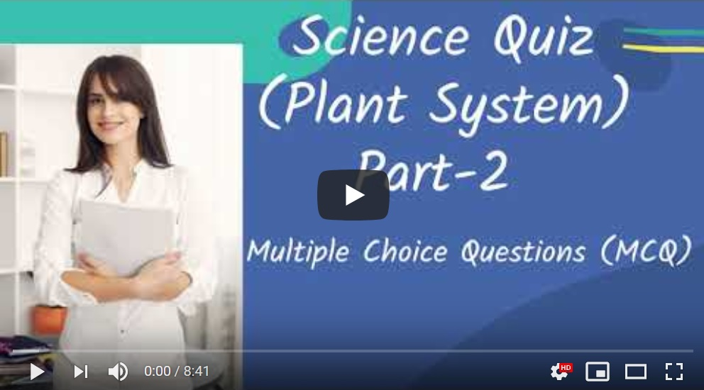 NTLearn - Plant System (Science Quiz)  - Part 2